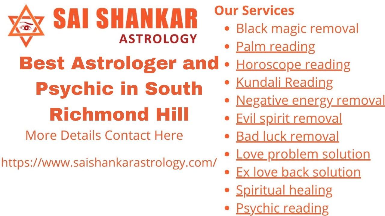 Best Astrologer and Psychic in South Richmond Hill