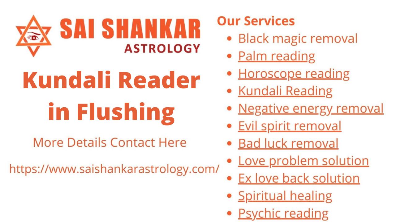 Famous Kundali Reader in Flushing