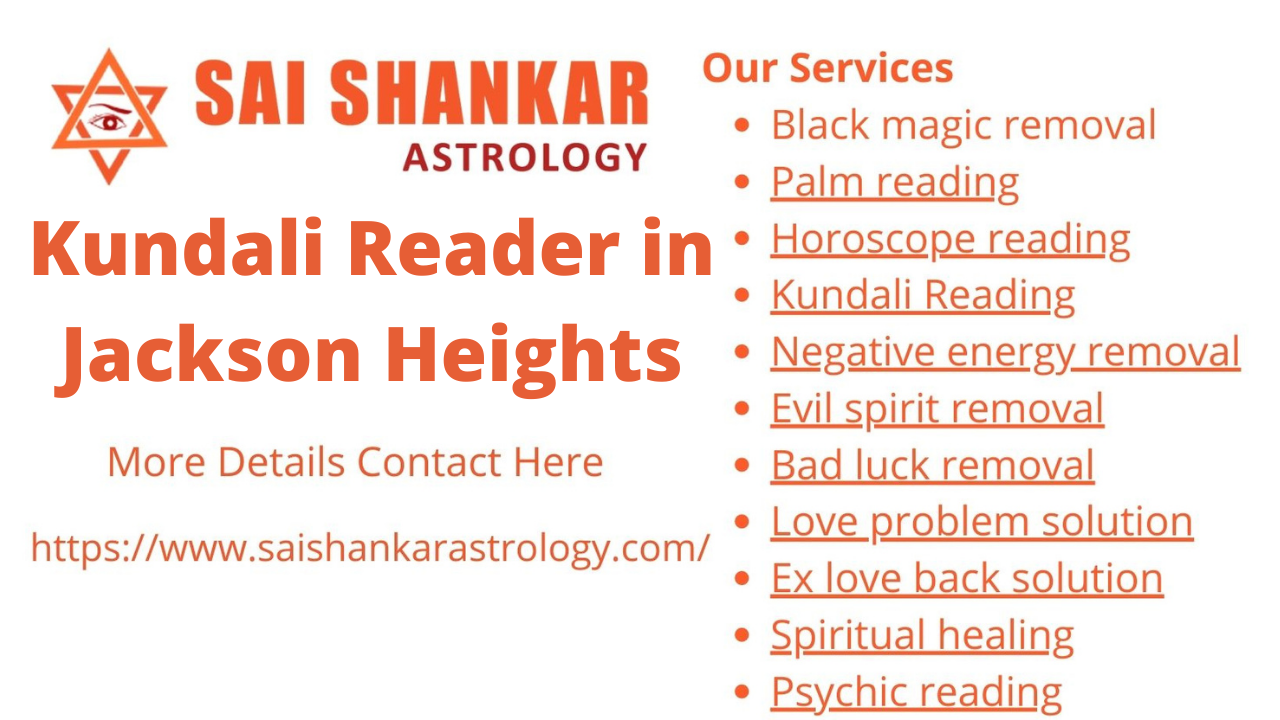 Kundali Reader in Jackson Heights
